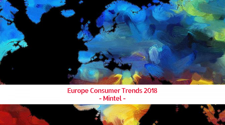 Europe Consumer Trends 2018 (Mintel)
