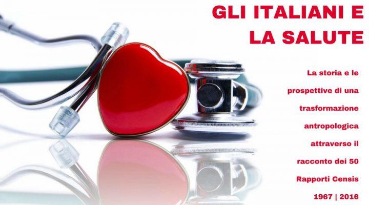 Gli italiani e la salute, rapporto Censis dagli anni '60 ad oggi.