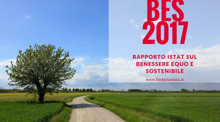 ISTAT: Rapporto BES sul benessere equo e sostenibile in Italia