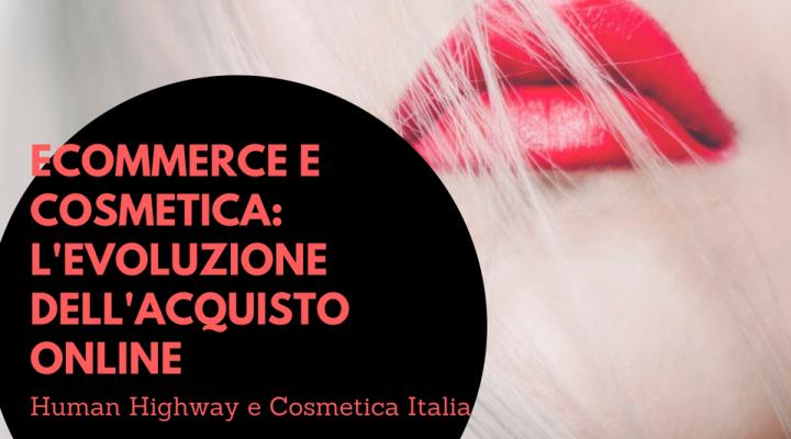 ECommerce e cosmetica: l'evoluzione dell'acquisto online