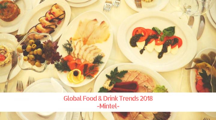 Global Food & Drink Trends 2018 (Mintel)