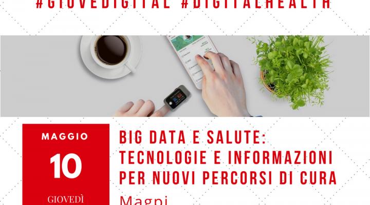 Big data e salute: tecnologie e informazioni per nuovi percorsi di cura