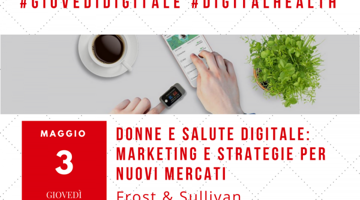Donne e salute digitale: marketing e strategie per nuovi mercati